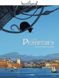 Serge Scotto et Eric Stoffel - Les Pestiférés.