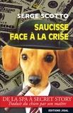 Serge Scotto - Saucisse face à la crise.