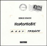 Serge Simon - Homophobie France 2004.