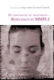 Serge Sultan et Lionel Chudzik - Du diagnostic au traitement : Rorschach et MMPI-2.