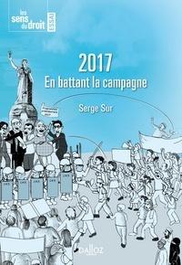 Serge Sur - 2017 En battant la campagne.