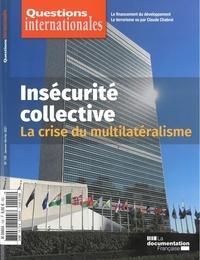 Serge Sur et Sabine Jansen - Questions internationales N° 105, janvier-févr : Insécurité collective - La crise du multilatéralisme.