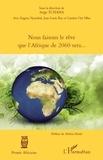 Serge Tchaha - Nous faisons le rêve que l'afrique de 2060 sera....