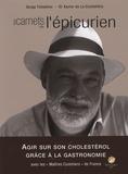 Serge Tchekhov et Xavier de La Cochetière - Les carnets de l'épicurien.
