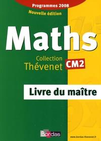 Serge Thévenet - Maths CM2 - Livre du maître, programmes 2008.