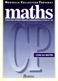 Serge Thévenet et Gérard Trève - MATHS CP. - Livre du maître, cycle 2.