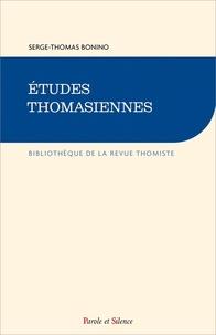 Serge-Thomas Bonino - Etudes thomasiennes.