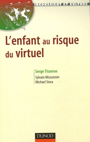 Serge Tisseron - L'enfant au risque du virtuel.