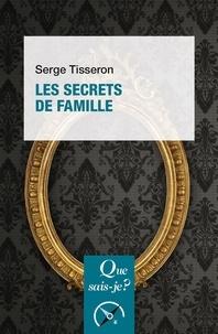 Serge Tisseron - Les secrets de famille.