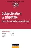 Serge Tisseron et Benoît Virole - Subjectivation et empathie dans les mondes numériques.
