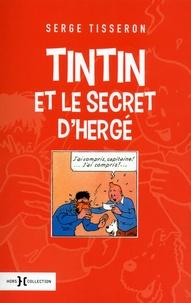 Tintin et le secret d'Hergé - Serge Tisseron |