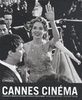 Serge Toubiana - Cannes cinéma - L'histoire en images du plus grand festival de films du monde.