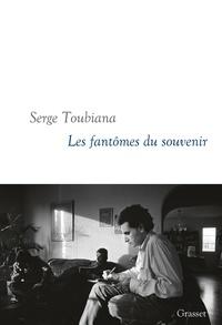Serge Toubiana - Les fantômes du souvenir.