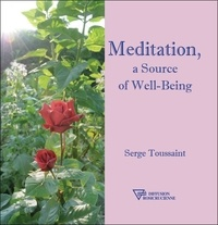 Meditation, a source of well-being - Serge Toussaint |