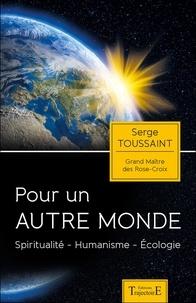 Pour un autre monde - Spiritualité, humanisme, écologie.pdf