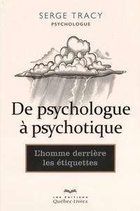 De psychologue à psychotique - Lhomme derrière les étiquettes.pdf