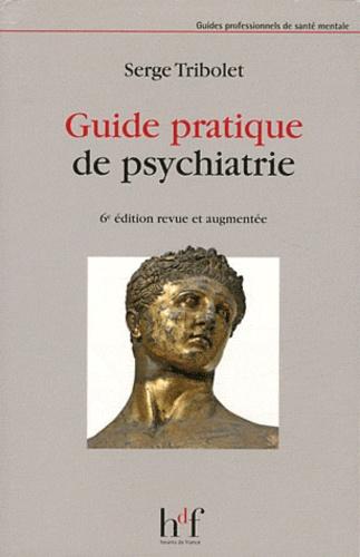 Serge Tribolet - Guide pratique de psychiatrie.
