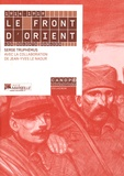 Serge Truphémus - 1914-1919, le front d'Orient - Les soldats oubliés.