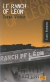 Serge Vacher - Le ranch of Léon.