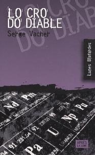 Serge Vacher - Lo Cro do diable.