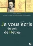 Serge Vaguet - Je vous écris du bois de Hêtres.