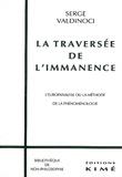 Serge Valdinoci - La traversée de l'immanence - L'europanalyse ou la méthode de la phénoménologie.