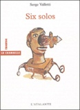 Serge Valetti - Six solos.