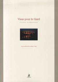 Serge Velay - Visas pour le Gard - Un siècle, un département.