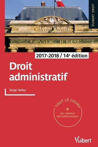 Droit administratif. 2017-2018  Edition 2017-2018