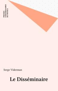 SERGE Viderman - Le Disséminaire.