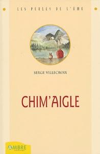 Serge Villecroix - Chim'Aigle.