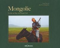 Serge Vincenti et Jean-Yves Guéguéniat - Mongolie - Un été au Pays du Grand Ciel.