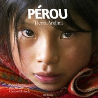 Serge Vincenti et Catherine Lozach - Pérou - Tierra Andina.