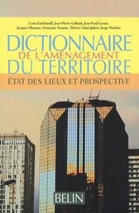 Serge Wachter - Dictionnaire de l'aménagement du territoire - Etat des lieux et prospective.