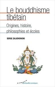 Le bouddhisme tibétain - Origines, histoire, philosophies et écoles.pdf