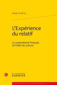Lexpérience du relatif - Le romantisme français et lidée de culture.pdf
