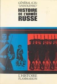 Sergei Andolenko et  Guillaume - Histoire de l'armée russe.
