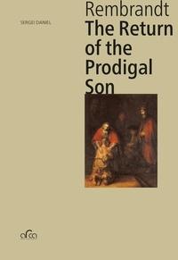 Sergei Daniel - Rembrandt - The Return of the Prodigal Son.