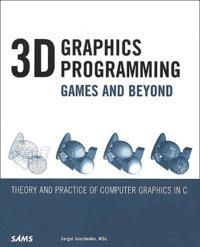 3D Graphics Programming. Games and Beyond, with CD-ROM - Sergei Savchenko |