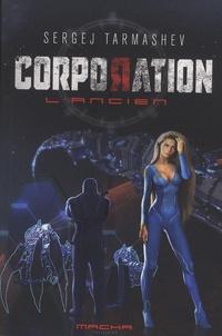 Sergej Tarmashev - L'Ancien  : Corporation.