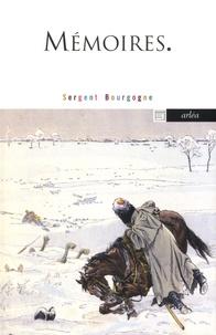 Sergent Bourgogne - Mémoires.