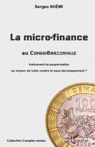 Deedr.fr La micro-finance au Congo-Brazzaville - Instrument de paupérisation ou moyen de lutte contre le sous-développement ? Image