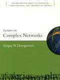Sergey N Dorogovtsev - Lectures on Complex Networks.