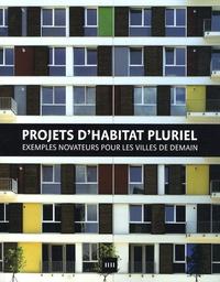 Sergi Costa Duran - Projets d'habitat pluriel - Exemples novateurs pour les villes de demain.