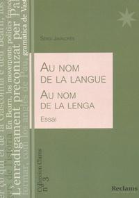 Sèrgi Javaloyès - Au nom de la langue.