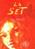 Sèrgi Javaloyès - La Set.