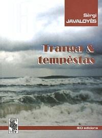 Sèrgi Javaloyès - Tranga & tempèstas.