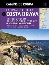 Sergi Lara et Jordi Puig - La traversée de la Costa Brava - Camins de ronda.