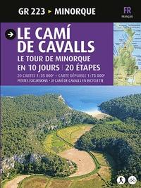 Sergi Lara - Le Cami de Cavalls de Minorque - GR 223.