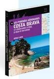 Sergi Lara - Les Pyrénées géronaises Costa Brava - 51 itinéraires à pied, à vélo et en kayak.